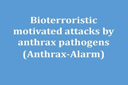 Analysis of operations in the context of suspected bioterroristic motivated attacks with anthrax