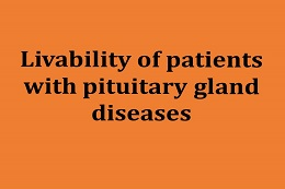 Improvement of livability for pituitary disease patients
