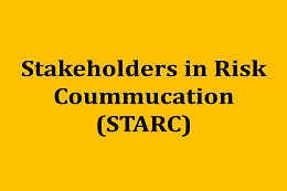Stakeholders in Risk Communication (STARC)