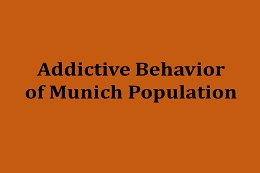Situational Report about Addictive Behaviour in Munich