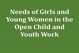 Untersuchung der Bedarfe von Mädchen und jungen Frauen in der Offenen Kinder- und Jugendarbeit