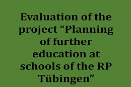 "Evaluation of the pilot project ""Fortbildungsplanung an Schulen des RP Tübingen"""