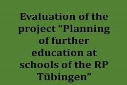 """Evaluation of the pilot project """"Fortbildungsplanung an Schulen des RP Tübingen"""""""