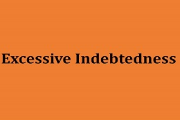 Excessive Indebtedness