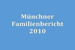 Münchner Familienbericht 2010