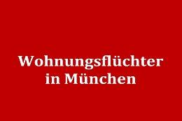 Wohnungsflüchter in München