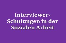 Interviewer-Schulungen von Fachkräften der Sozialarbeit des Katholischen Männerfürsorgevereins München (WALK-Projekt)