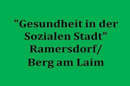 """Evaluation des Projekts """"Gesundheit in der Sozialen Stadt"""" im Gebiet Ramersdorf/Berg am Laim"""
