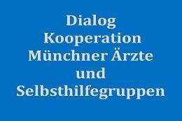 Begleitevaluation des Modellprojekts 'Dialog – Kooperation Münchner Ärzte und Selbsthilfegruppen'